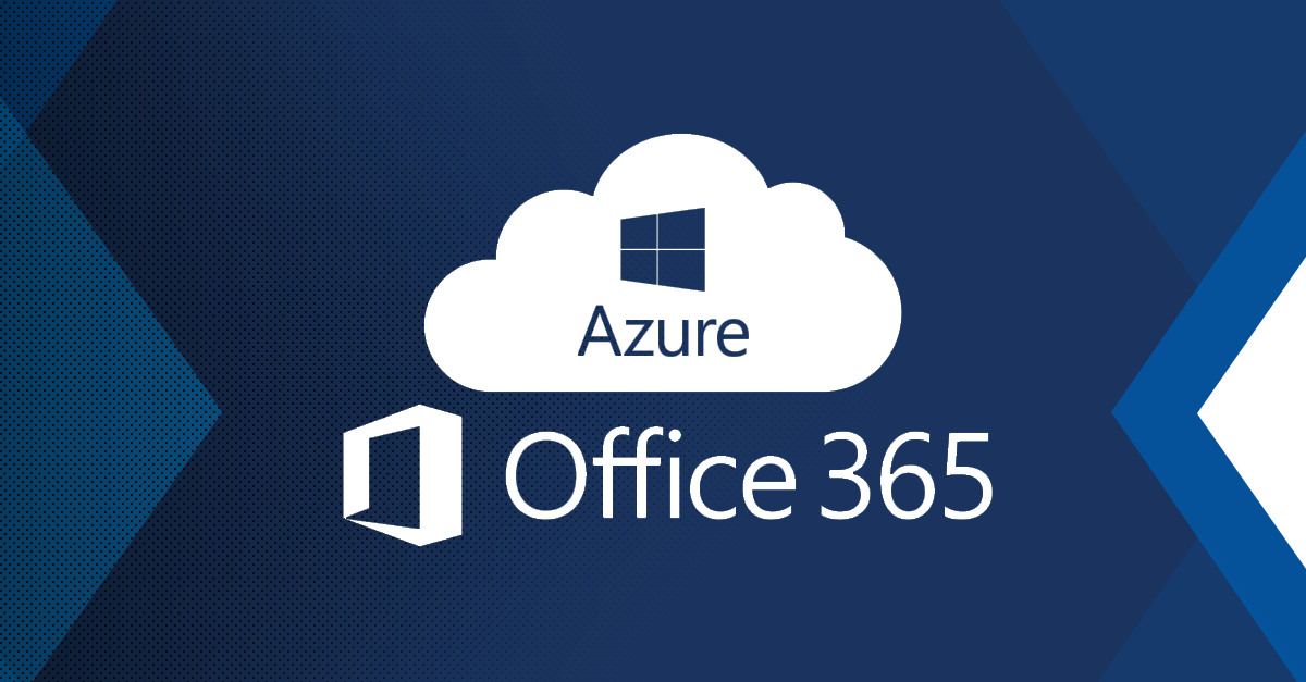 Microsoft O365 and Azure